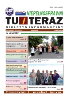 Niepełnosprawni Tu i Teraz : jeleniogórski biuletyn informacyjny niepełnosprawnych, 2009, nr 1 (30)