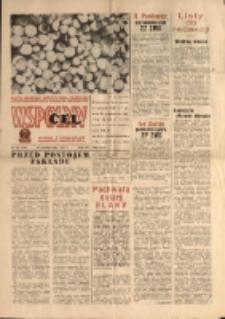 """Wspólny cel : Gazeta samorządu robotniczego """"Celwiskozy"""" odznaczona honorową złota odznaką zw. zaw. chemików , 1967, nr 28 (332)"""