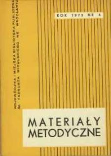 Materiały metodyczne : kwartalnik, R. XVIII, 1973, nr 4