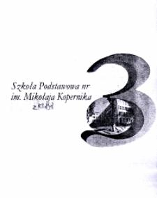 Szkoła Podstawowa nr 3 im. Mikołaja Kopernika : z klasą