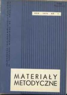 Materiały metodyczne, R. [19], 1974, nr 1