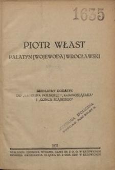 Piotr Włast : palatyn [wojewoda] wrocławski