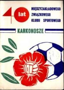"""40 lat Międzyzakładowego Związkowego Klubu Sportowego """"Karkonosze"""""""
