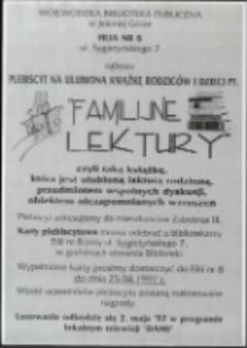 Familijne lektury : plebiscyt na ulubioną książkę rodziców i dzieci - afisz [Dokument życia społecznego]