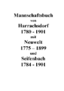 Mannschaftsbuch von Harrachsdorf 1780-1901 mit Neuwelt 1775-1899 und Seifenbach 1784-1901 [Dokument elektroniczny]