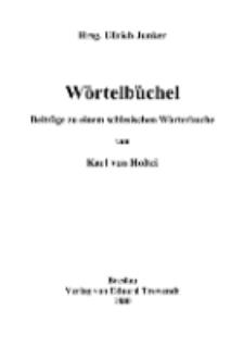 Wörtelbüchel Beiträge zu einem schlesischen Wörterbuche von Karl von Holtei [Dokument elektroniczny]