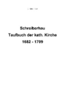 Schreiberhau Taufbuch der kath. Kirche 1682 - 1709 [Dokument elektroniczny]