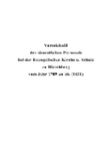 Verzeichniß des sämmtlichen Personals bei der Evangelischen Kirche u. Schule zu Hirschberg vom Jahr 1709 an bis (1831) [Dokument elektroniczny]