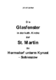 Die Glasfenster in der kath. Kirche zur St. Martin zu Hermsdorf unterm Kynast - Sobieszow [Dokument elektroniczny]