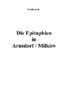 Die Epitaphien in Arnsdorf / Milków [Dokument elektroniczny]