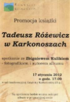 Tadeusz Różewicz w Karkonoszach : spotkanie ze Zbigniewem Kulikiem - fotografikiem i autorem albumu- afisz [Dokument życia społecznego]