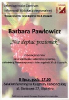 """Barbara Pawłowicz - """"Nie deptać poziomek"""" - ulotka [Dokument życia społecznego]"""