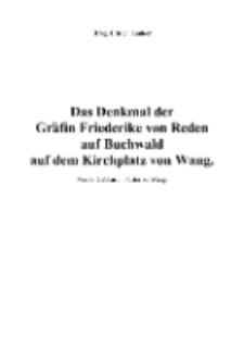 Das Denkmal der Gräfin Friederike von Reden auf Buchwald auf dem Kirchplatz von Wang [Dokument elektroniczny]