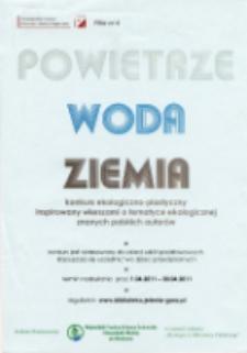Powietrze, Woda, Ziemia : konkurs ekologiczno-plastyczny inspirowany wierszami o tematyce ekologicznej znanych polskich autorów - plakat [Dokument życia społecznego]