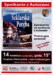 """Ivo Łaborewicz, Przemysław Wiater """"Szklarska Poręba - monografia historyczna"""" : spotkanie z autorami - plakat [Dokument życia społecznego]"""