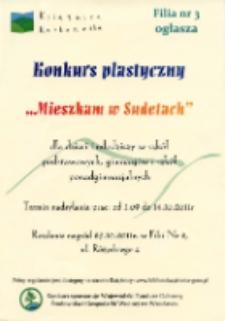 Mieszkam w Sudetach : konkurs plastyczny - afisz [Dokument życia społecznego]