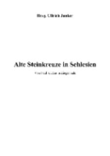 Alte Steinkreuze in Schlesien [Dokument elektroniczny]