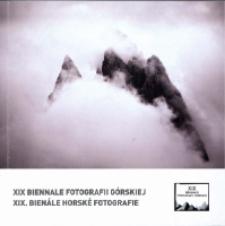 XIX Biennale Fotografii Górskiej = XIX. Bienále Horské Fotografie [Dokument Życia Społecznego]