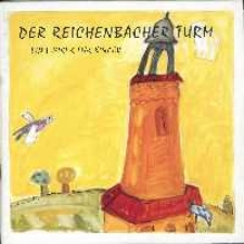 Der Reichenbacher Turm : Ein Führer für Kinder
