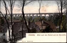 Görlitz. Blick nach dem Viaduct und der Obermuhle [Dokument ikonograficzny]