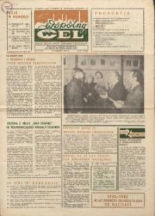 """Wspólny cel : gazeta załogi ZWCH """"Chemitex-Celwiskoza"""", 1985, nr 16 (953)"""