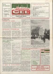 """Wspólny cel : gazeta załogi ZWCH """"Chemitex-Celwiskoza"""", 1985, nr 24 (961)"""