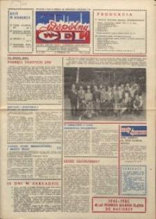 """Wspólny cel : gazeta załogi ZWCH """"Chemitex-Celwiskoza"""", 1985, nr 25 (962)"""