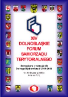 XIV Dolnośląskie Forum Samorządu Terytorialnego : materiały konferencyjne, 18- 19 kwietnia 2013 Kudowa Zdrój