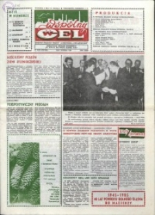"""Wspólny cel : gazeta załogi ZWCH """"Chemitex-Celwiskoza"""", 1985, nr 35-36 (972-973)"""