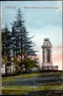 Görlitz. Bismarckturm a. d. Landeskrone [Dokument ikonograficzny]