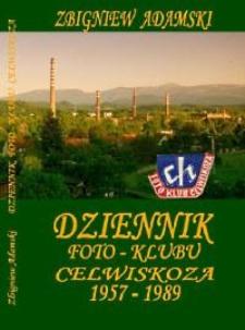 Dziennik Foto-Klubu Celwiskoza 1957-1989 [Dokument elektroniczny]