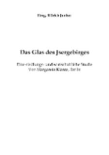 Das Glas des Jsergebirges [Dokument elektroniczny]