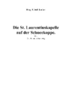 Die St. Laurentiuskapelle auf der Schneekoppe [Dokument elektroniczny]