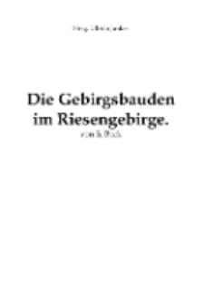 Die Gebirgsbaudenim Riesengebirge [Dokument elektroniczny]