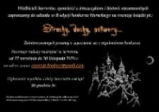 Strachy, duchy, potwory... : II edycja konkursu literackiego na recenzję książki [Dokument życia społecznego]