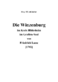 Die Winzenburg im Kreis Hildesheim im Graffen-Saal von Friedrich Lucæ [1702] [Dokument elektroniczny]