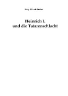 Heinrich I. und die Tatarenschlacht [Dokument elektroniczny]