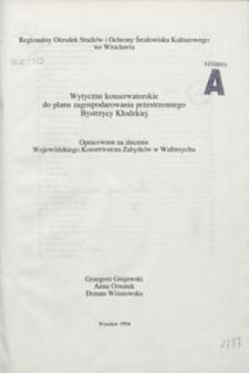 Wytyczne konserwatorskie do planu zagospodarowania przestrzennego Bystrzycy Kłodzkiej : opracowane na zlecenie Wojewódzkiego Konserwatora Zabytków w Wałbrzychu