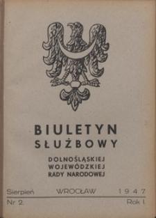 Biuletyn Służbowy Dolnośląskiej Wojewódzkiej Rady Narodowej, R. 1, 1947, nr 2