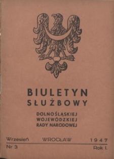 Biuletyn Służbowy Dolnośląskiej Wojewódzkiej Rady Narodowej, R. 1, 1947, nr 3