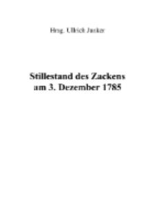 Stillestand des Zackens am 3. Dezember 1785 [Dokument elektroniczny]