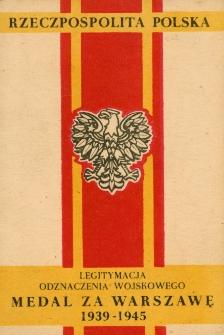Legitymacja Odznaczenia Wojskowego: Medal za Warszawę 1939-1945 [Dokument elektroniczny]