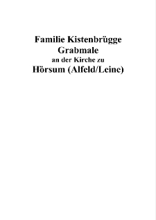 Familie Kistenbrügge Grabmale an der Kirche zu Hörsum (Alfeld/Leine) [Dokument elektroniczny]