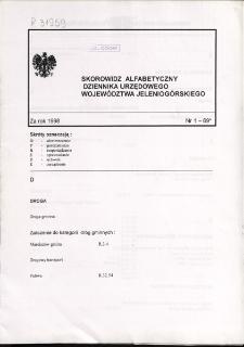 Skorowidz alfabetyczny do Dziennika Urzędowego Województwa Jeleniogórskiego za rok 1998, nr 1-69*