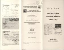 Prowizoria jeleniogórskie 1945-1947 : wystawa - folder [Dokument życia społecznego]