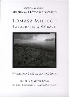 """Tomasz Mielech """"Fotografie w górach"""" - plakat [Dokument życia społecznego]"""