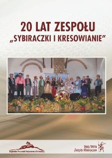 """Zeszyty Historyczne. 20 lat zespołu """"Sybiraczki i Kresowianie"""", 2016, nr 2 (6) [Dokument elektroniczny]"""