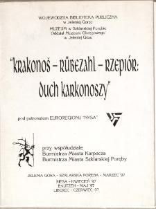 Krakonoš - Rũbezahl - Rzepiór : duch Karkonoszy : pod patronatem Euroregionu NYSA [Dokument życia społecznego]