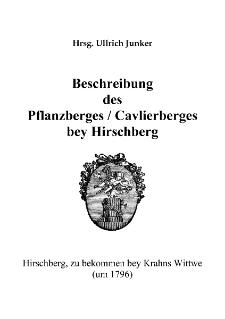 Beschreibung des Pflanzberges / Cavlierberges bey Hirschberg [Dokument elektroniczny]