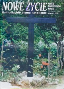 Nowe Życie: dolnośląskie pismo katolickie: religia, kultura, społeczeństwo, 1998, nr 3 (282)